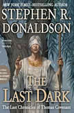 The Last Dark, Stephen R. Donaldson