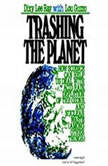 Trashing the Planet How Science Can Help Us Deal with Acid Rain, Depletion of the Ozone, and Nuclear Waste (among Other Things), Dixy Lee Ray, with Lou Guzzo