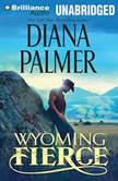 Wyoming Fierce, Diana Palmer