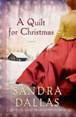 A Quilt for Christmas, Sandra Dallas