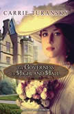 The Governess of Highland Hall, Carrie Turansky