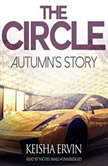 The Circle: Autumns Story, Keisha Ervin