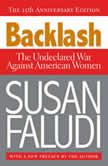 Backlash The Undeclared War Against American Women, Susan Faludi