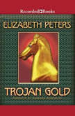 Trojan Gold, Elizabeth Peters