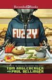 Fuzzy, Tom Angleberger