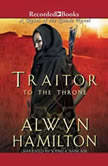 Traitor to the Throne, Alwyn Hamilton