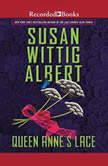 Queen Anne's Lace, Susan Wittig Albert
