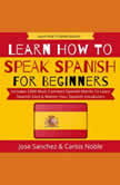 Learn How To Speak Spanish, Jose Sanchez