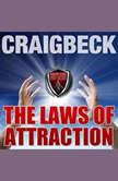 The Laws of Attraction: Manifesting Magic Secret 2, Craig Beck
