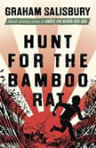 Hunt for the Bamboo Rat, Graham Salisbury