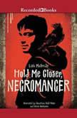 Hold Me Closer, Necromancer, Lish McBride