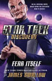 Star Trek: Discovery: Fear Itself, James Swallow
