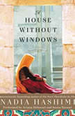 A House Without Windows, Nadia Hashimi