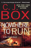 Nowhere to Run, C.J. Box