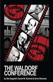The Waldorf Conference, Nat Segaloff
