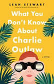 What You Don't Know About Charlie Outlaw, Leah Stewart