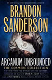 Arcanum Unbounded: The Cosmere Collection, Brandon Sanderson