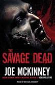 The Savage Dead, Joe McKinney