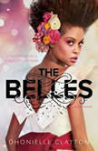 The Belles, Dhonielle Clayton