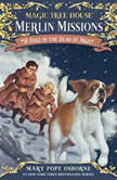 Magic Tree House #46: Dogs in the Dead of Night, Mary Pope Osborne
