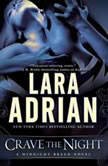 Crave the Night A Midnight Breed Novel, Lara Adrian