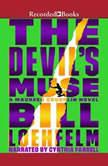 The Devil's Muse, Bill Loehfelm