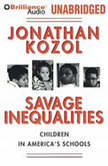 Savage Inequalities, Jonathan Kozol