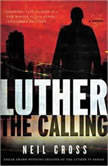 Luther The Calling, Neil Cross