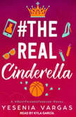 #TheRealCinderella, Yesenia Vargas
