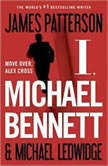 I, Michael Bennett, James Patterson