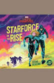 Marvel's Captain Marvel: Starforce on the Rise, Marvel Press