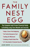 The Family Nest Egg The Complete and Proven Financial Guide to Building Long-Term Wealth and Securit y, Laura Meier