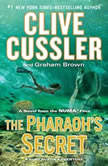 The Pharaoh's Secret, Clive Cussler