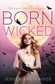 Born Wicked The Cahill Witch Chronicles, Book One, Jessica Spotswood