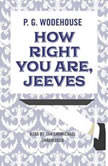 How Right You Are, Jeeves, P. G. Wodehouse