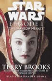 The Phantom Menace: Star Wars: Episode I, Terry Brooks