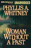 Woman Without a Past, Phyllis A. Whitney
