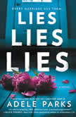 Lies, Lies, Lies A Novel, Adele Parks