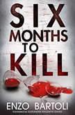Six Months to Kill, Enzo Bartoli