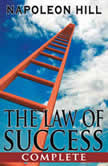 The Law of Success - Complete, Napoleon Hill
