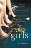 The Girls, Lori Lansens