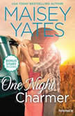 One Night Charmer w/ Bonus Novella: Hometown Heartbreaker Bonus (Copper Ridge Novels), Maisey Yates