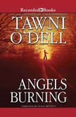 Angels Burning, Tawni O'Dell