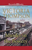 Murder in the Bowery, Victoria Thompson