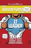 The Adventures of an IT Leader (Updated Edition), Richard Austin