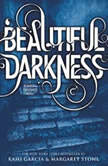 Beautiful Darkness Booktrack Edition, Kami Garcia