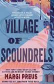 Village of Scoundrels, Margi Preus