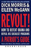 Revolt! How to Defeat Obama and Repeal His Socialist Programs, Dick Morris