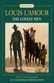 The Lonely Men, Louis L'Amour