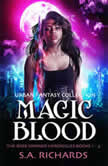 The Magic Blood Trilogy, S. A. Richards